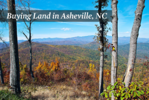 Buying Land in Asheville, NC