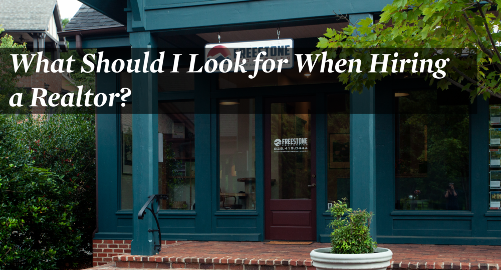 What Should I look for when Hiring a Realtor?