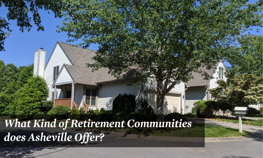 What Kind of Retirement Communities does Asheville Offer?