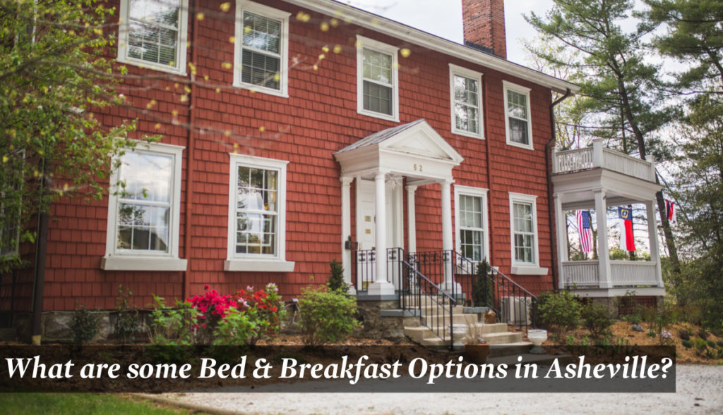 Bed and Breakfasts in Asheville