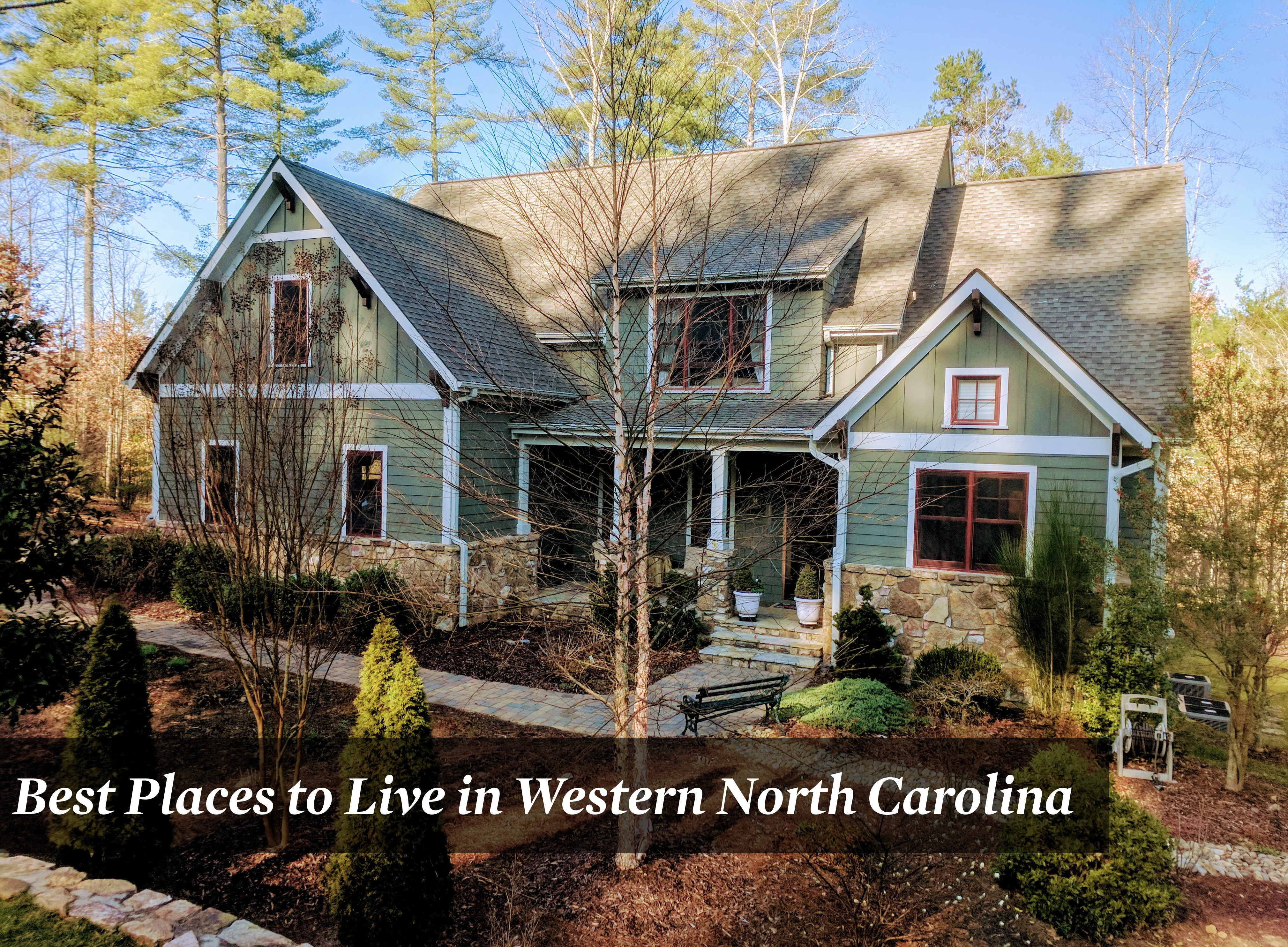 Best Places to Live in Western North Carolina Where & Why