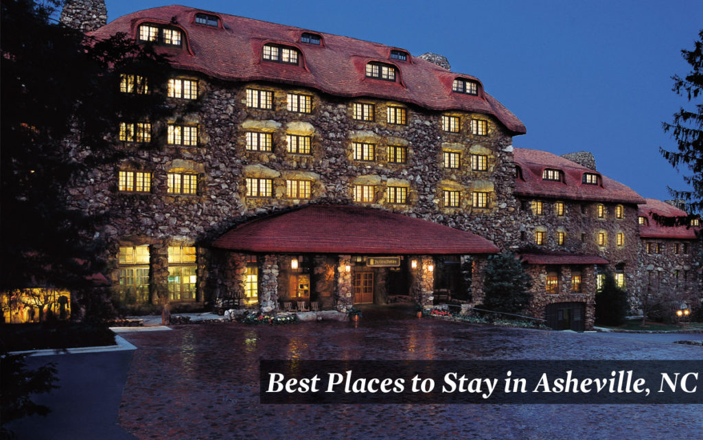 Best Places to Stay Asheville