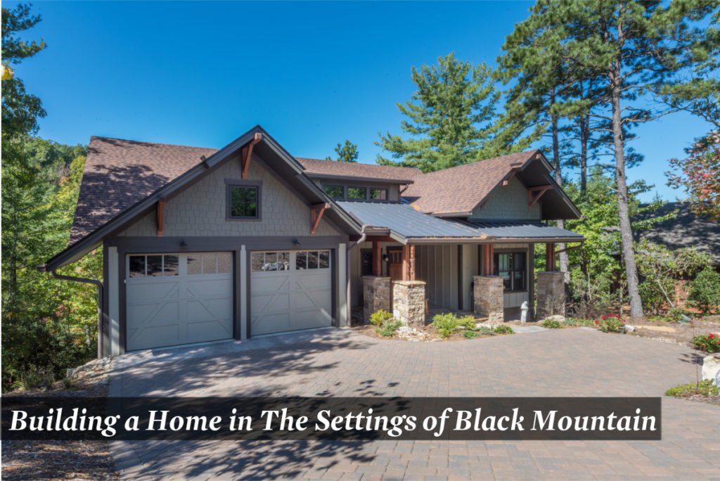 Building a Home in The Settings of Black Mountain