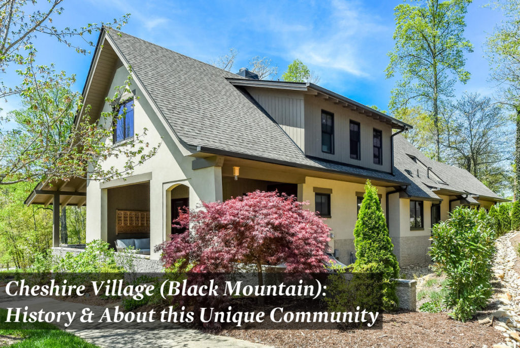 Cheshire Village - Black Mountain - History and About the Community