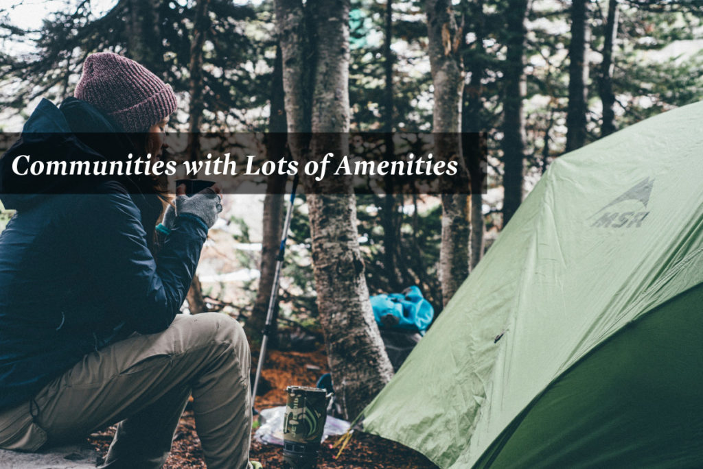 Communities with Lots of Amenities