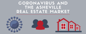 Asheville, NC Real Estate Impacted by Coronavirus