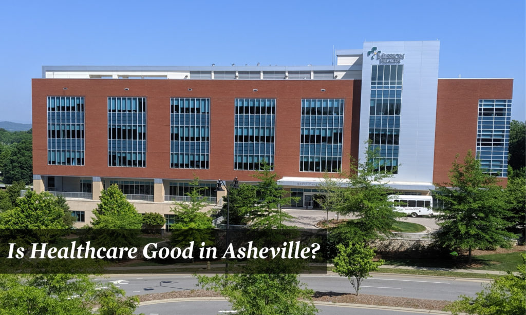 Is Healthcare Good in Asheville?