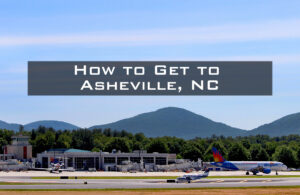 Asheville Airport with Mountains in the Background
