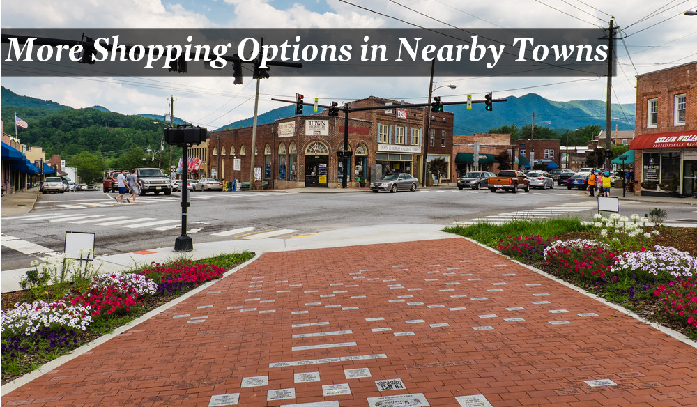 Shopping in Nearby WNC Towns