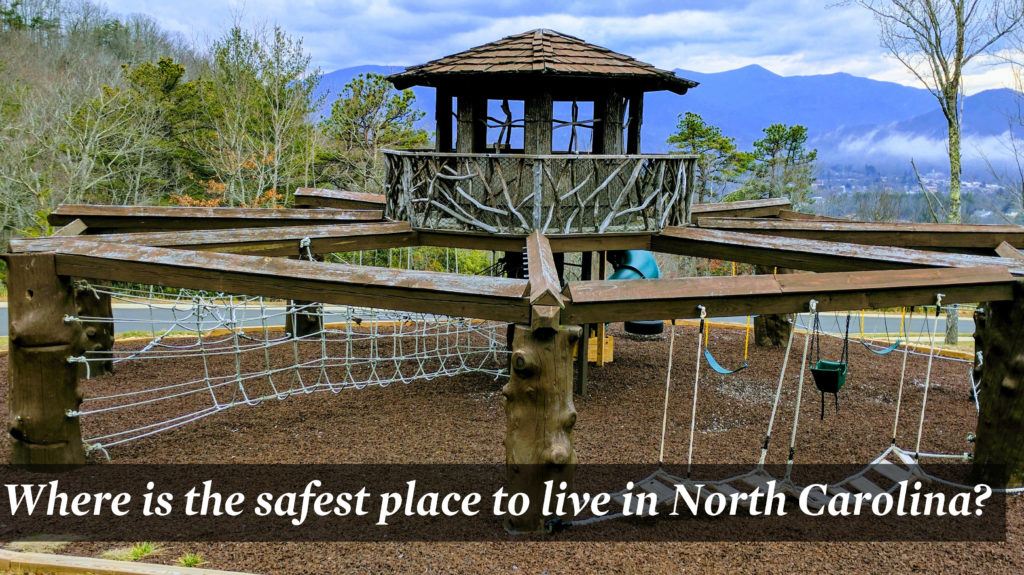 Where is the Safest Place to Live in Western NC