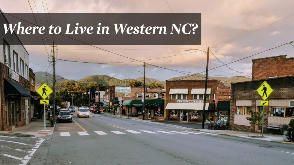 Where to Live in Western NC
