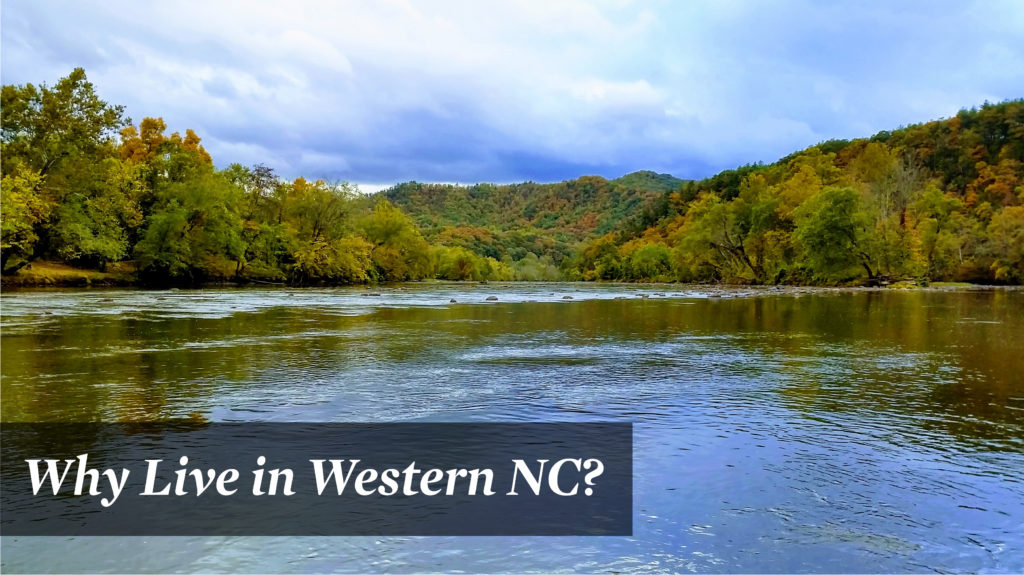 Why Live in Western NC