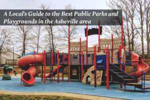 Asheville's Best Parks and Playgrounds