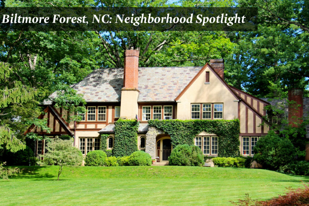 Biltmore Forest NC Neighborhood Spotlight