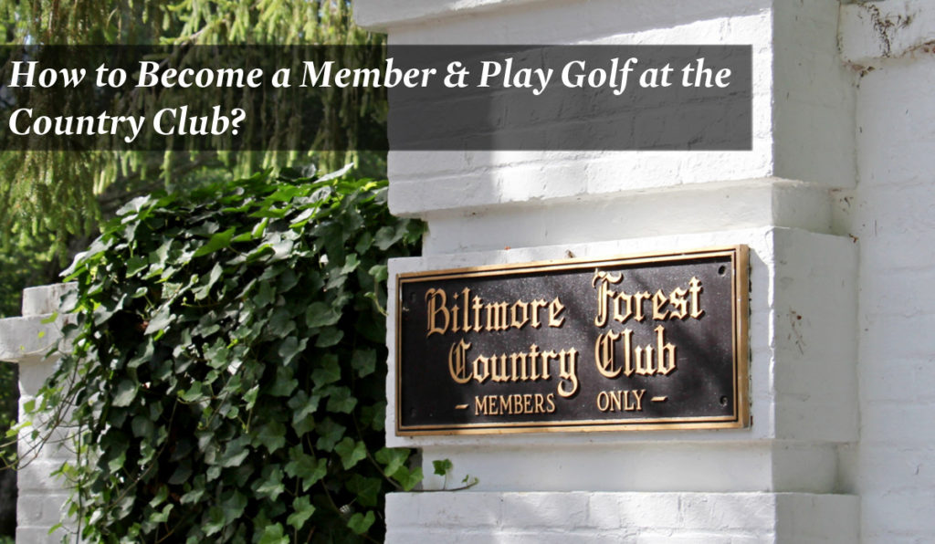 How to Become a Member and Play Golf at Biltmore Forest